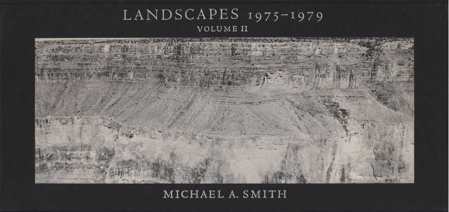 Landscapes 1975 - 1979, Vol II by Michael A Smith