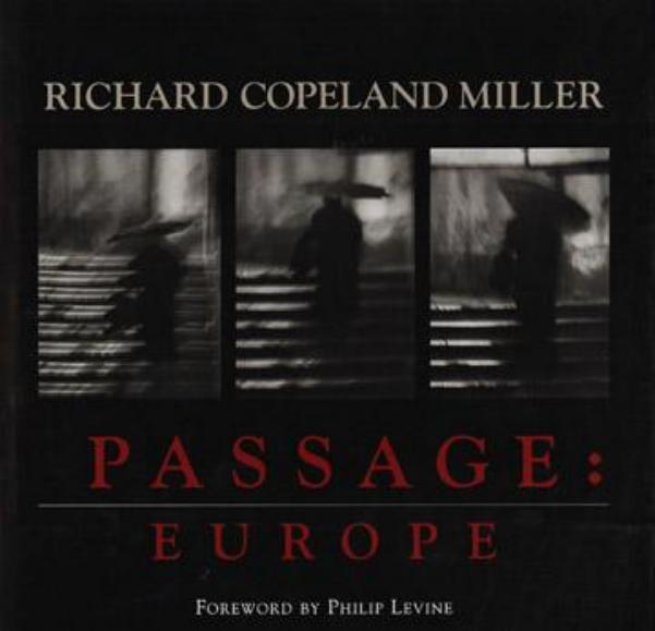 Richard Copeland Miller, Passage : Europe